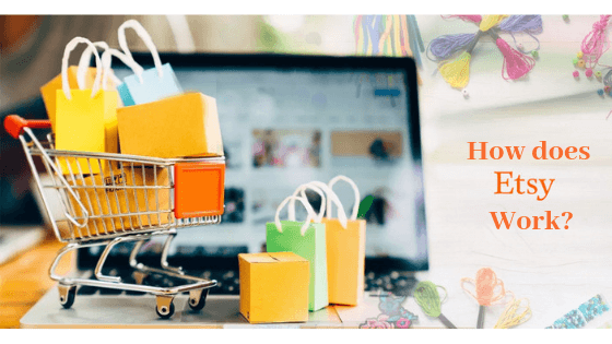 Demystified: How Does Etsy Work?