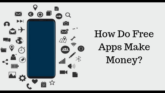 How Do Free Apps Make Money? Find Out Proven Monetization