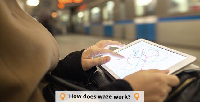 How does Waze Work