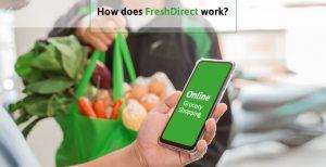 how does Freshdirect work